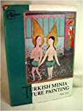 img - for Turkish miniature painting (Art treasures of Asia) book / textbook / text book
