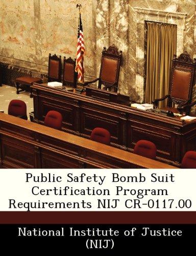 Public Safety Bomb Suit Certification Program Requirements NIJ CR-0117.00