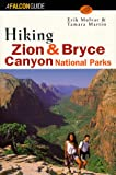 Hiking Zion and Bryce Canyon National Parks (Regional Hiking Series)