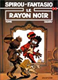 Spirou et Fantasio, tome 44 : Le Rayon noir