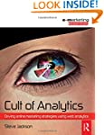 Cult of Analytics: Driving online mar...