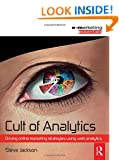 Cult of Analytics: Driving online strategies using web analytics (Emarketing Essentials)