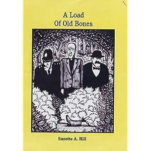 A Load of Old Bones - Suzette Hill