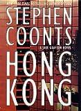 Hong Kong: A Jake Grafton Novel (0312253397) by Coonts, Stephen
