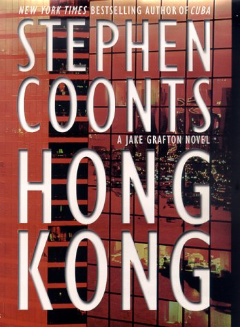 Hong Kong : A Jake Grafton Novel, STEPHEN COONTS