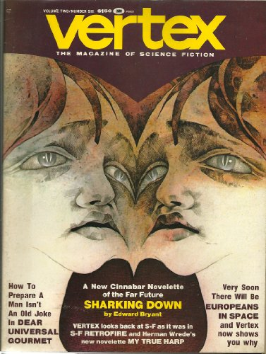 mag: VERTEX... 2/75... Vol 2 Number 6... The Magazine of cience Fiction... A new Cinnabar Novelette by Edward Bryant... Eurpeans in Space... My True Harp by Herman Wrede... PDF