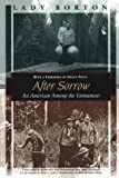 After Sorrow: An American Among the Vietnamese (Kodansha Globe)