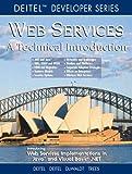 Web Services A Technical Introduction (0130461350) by Deitel, Harvey M.