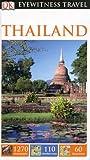 DK Eyewitness Travel Guide: Thailand (Eyewitness Travel Guides)