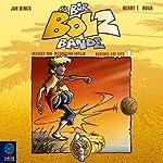 Barfuß auf Sieg (Die Bar-Bolz-Bande 1) | Jan Birck,Henry F. Noah