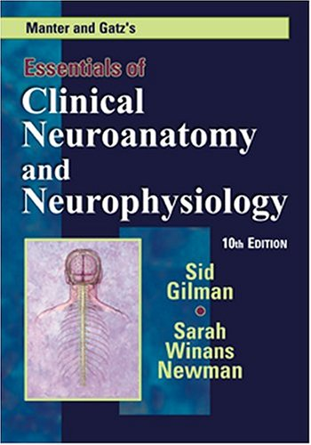 Manter and Gatz's Essentials of Clinical Neuroanatomy and...