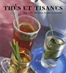 Th�s et tisanes : Th�s verts, th�s no...