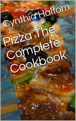 Pizza The Complete Cookbook