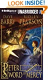 Peter and the Sword of Mercy (Starcatchers Series)