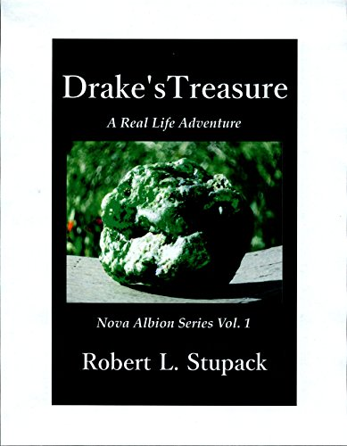 ebook: Drake's Treasure: A Real Life Adventure (Nova Albion Series Book 1) (B015VJBV7K)