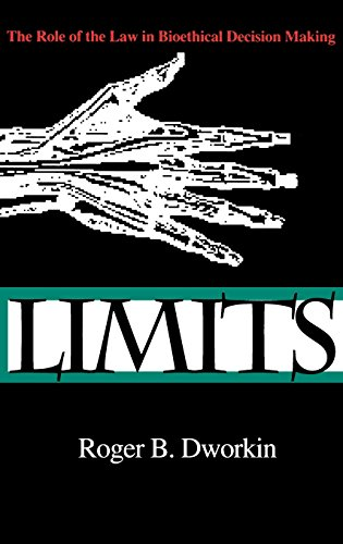 Limits - The Role of the Law in Bioethical Decision Making (Medical Ethics)
