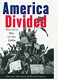 America Divided: The Civil War of the 1960s (0195091914) by Isserman, Maurice