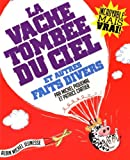 echange, troc Michel Piquemal, Patrice Cartier - La vache tombée du ciel et autres faits divers