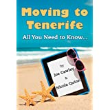Moving to Tenerife: All You Need to Knowby Nicola Quinn