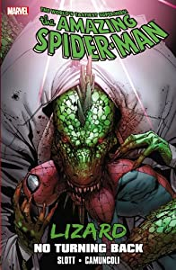 Spider-Man: Lizard - No Turning Back by Dan Slott, Kurt Busiek, Giuseppe Camuncoli and Ron Frenz