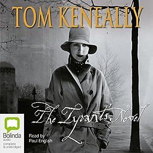 The Tyrant's Novel | [Thomas Keneally]