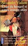 Eloge du homard et autres insectes utiles par Vialatte