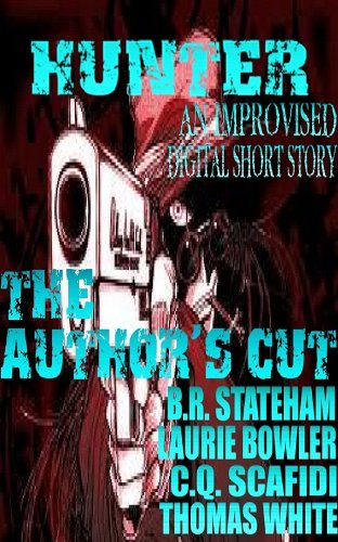 Improvised Digital Short Story  Hunter The Author's Cut