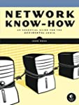 Network Know-How: A Survival Guide fo...