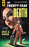 The Twenty-Year Death (Hard Case Crime)