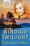 WINDIGO TWILIGHT (GREAT LAKES LEGENDS #1)