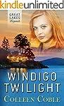 WINDIGO TWILIGHT (GREAT LAKES LEGENDS...