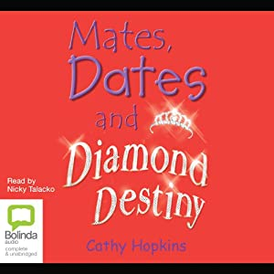 Mates, Dates and Diamond Destiny | [Cathy Hopkins]