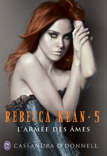 Rebecca Kean (5 Tomes) - Cassandra O'Donnell 51JPdM75zrL._