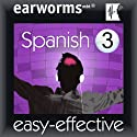 Rapid Spanish: Volume 3 (       UNABRIDGED) by Earworms Learning Narrated by Marlon Lodge, Vivian Atienza