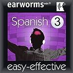 Rapid Spanish: Volume 3 |  Earworms Learning