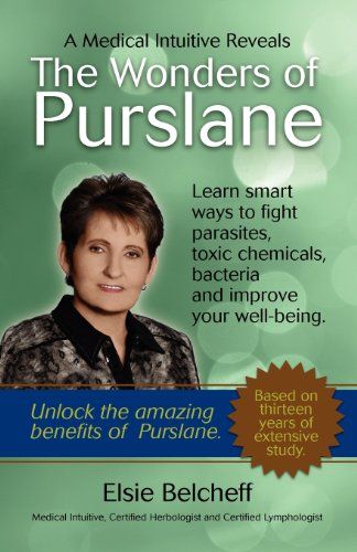 A Medical Intuitive Reveals The Wonders of Purslane098787019X