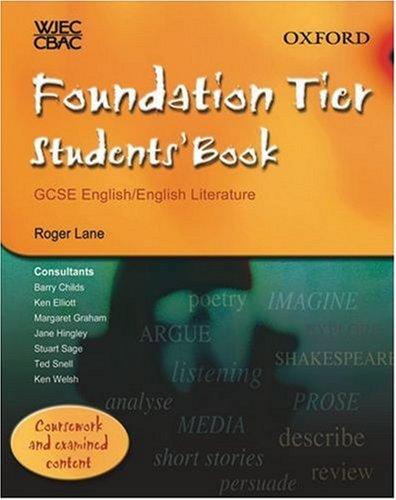WJEC/CBAC GCSE English/English Literature: Foundation Tier Students' Book