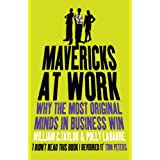 Mavericks at Work: Why the most original minds in business winby William Taylor
