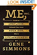 #4: Me, Inc.: Build an Army of One, Unleash Your Inner Rock God, Win in Life and Business