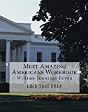 img - for Meet Amazing Americans Workbook: William Jennings Bryan book / textbook / text book