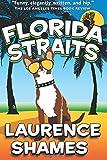 Florida Straits (Key West Capers) (Volume 1)