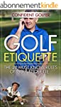 GOLF ETIQUETTE: The 20 Must Know Rule...