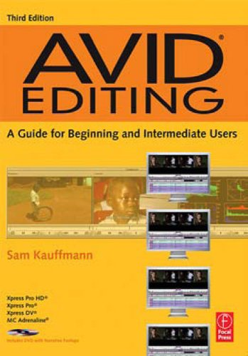 Avid Editing: A Guide for Beginning and Intermediate Users