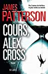 Alex Cross, tome 20 : Cours, Alex Cross par Patterson