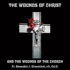The Wounds of Christ Speech
