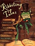Ribbeting Tales: Original Stories about Frogs