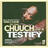 Welcome To Tha Chuuch Vol.6-