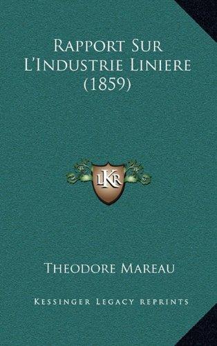 Rapport Sur L'Industrie Liniere (1859)
