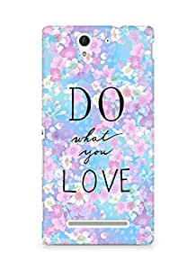 AMEZ do what you love Back Cover For Sony Xperia C3 D2502