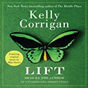 Lift | [Kelly Corrigan]